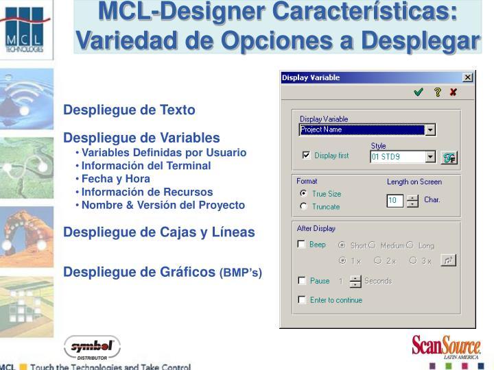 MCL-Designer Características: