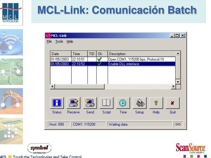 MCL-Link: Comunicación Batch