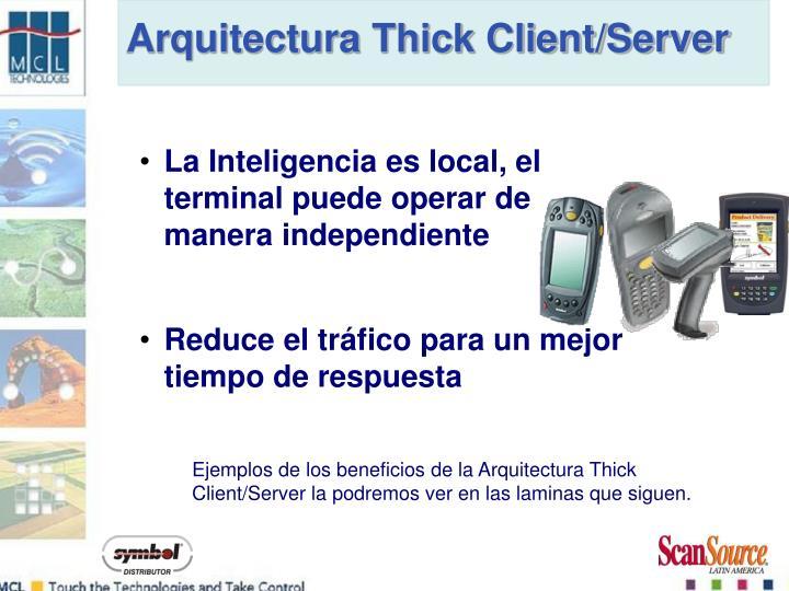 Arquitectura Thick Client/Server