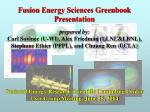 fusion energy sciences greenbook presentation