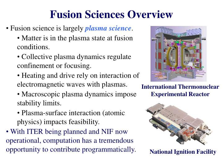 Fusion sciences overview