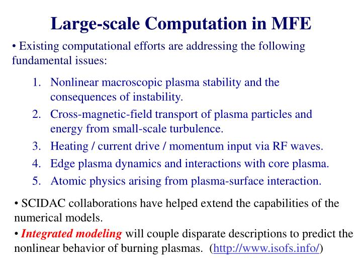 Large-scale Computation in MFE