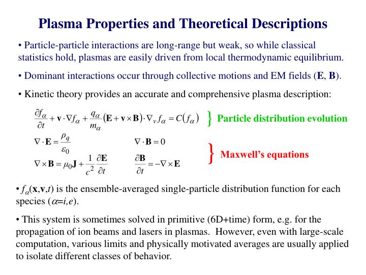 Plasma Properties and Theoretical Descriptions