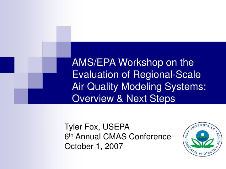 AMS/EPA Workshop on the
