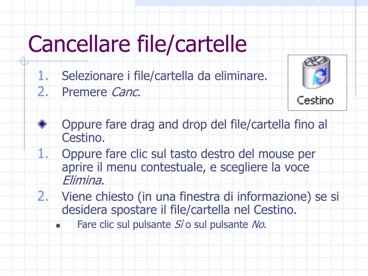 Cancellare file/cartelle