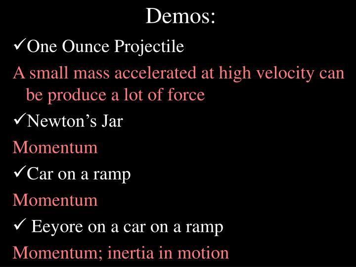 Demos: