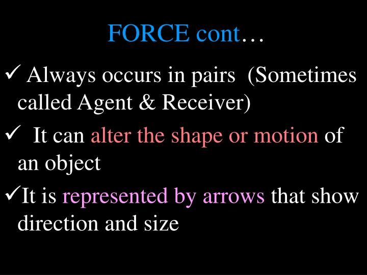 FORCE cont