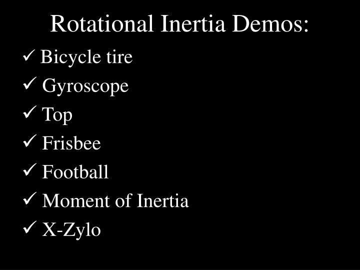 Rotational Inertia Demos: