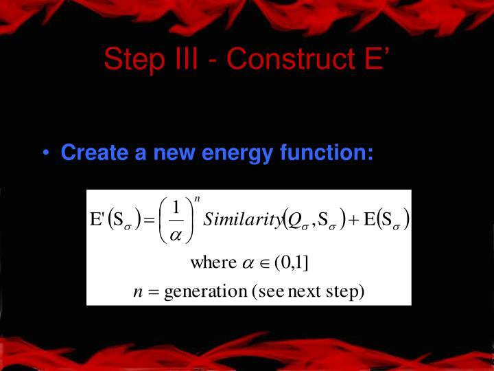 Step III - Construct E'