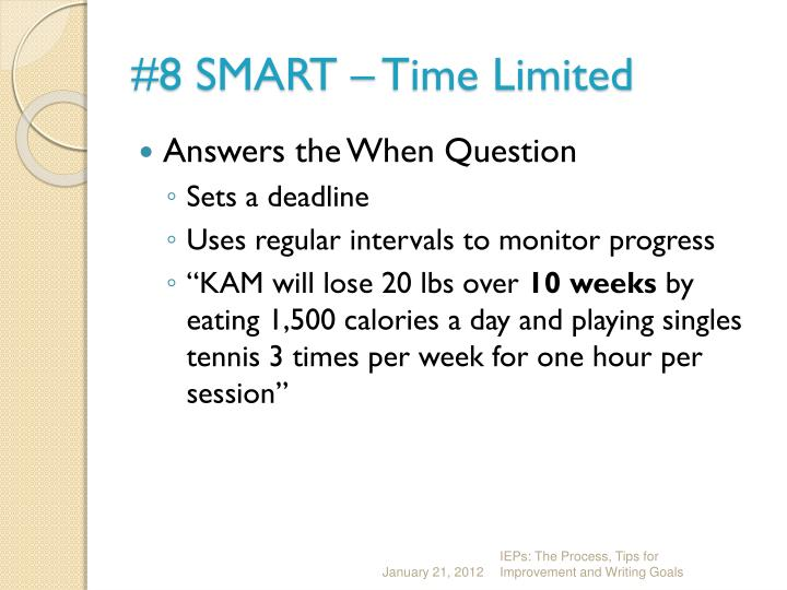 #8 SMART – Time Limited