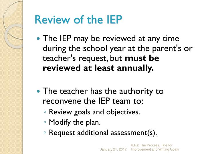 Review of the IEP