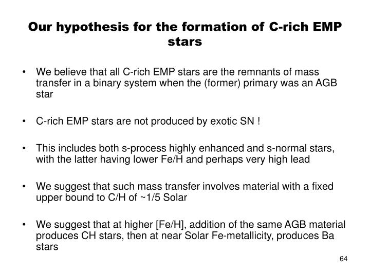 Our hypothesis for the formation of C-rich EMP stars