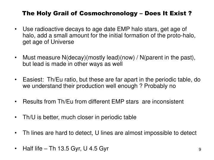 The Holy Grail of Cosmochronology – Does It Exist ?