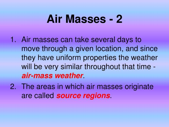Air Masses - 2