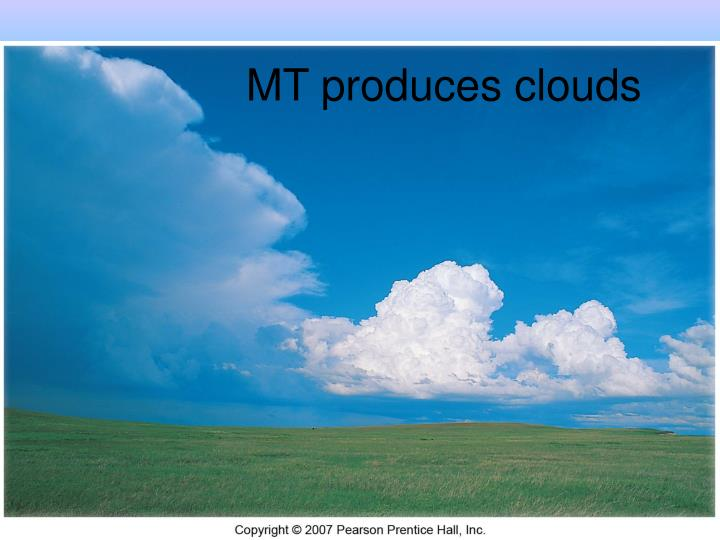MT produces clouds