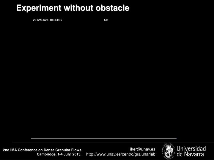 Experiment without obstacle