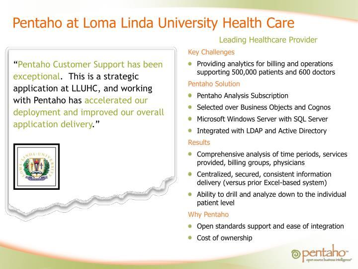 Pentaho at Loma Linda University Health Care