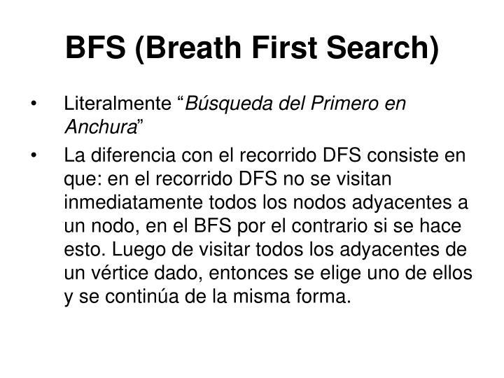 BFS (Breath First Search)