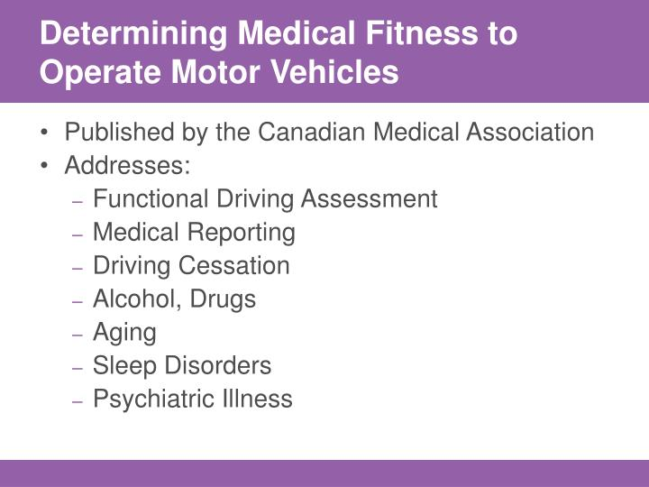 Determining Medical Fitness to Operate Motor Vehicles