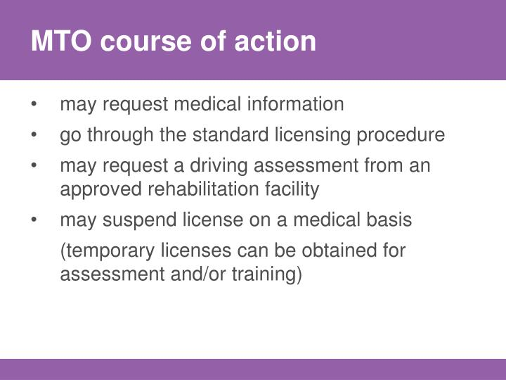MTO course of action