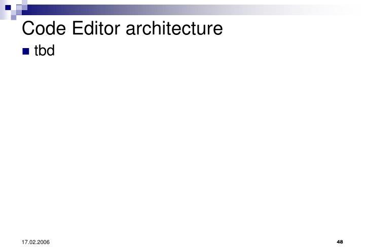 Code Editor architecture