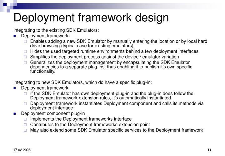 Deployment framework design