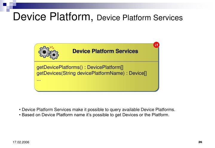 Device Platform Services