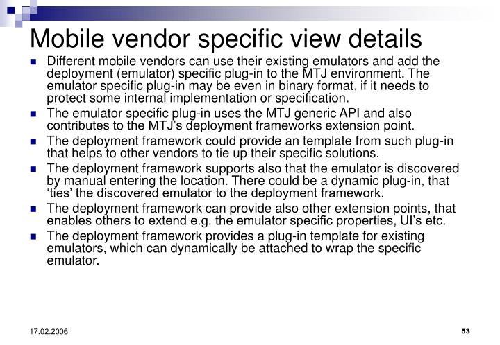 Mobile vendor specific view details