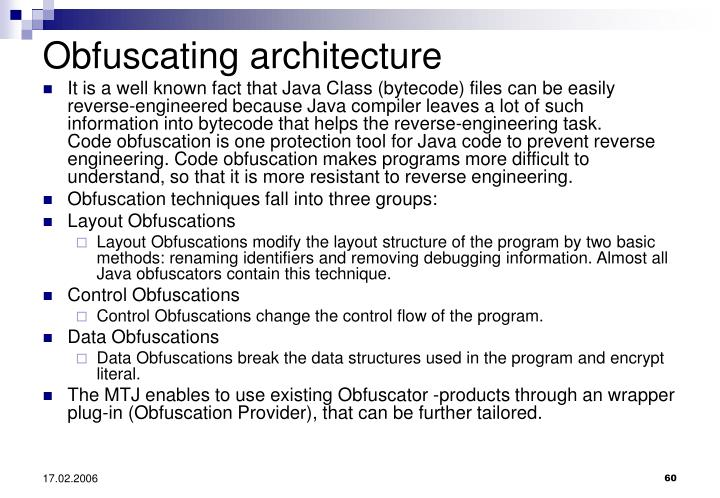 Obfuscating architecture