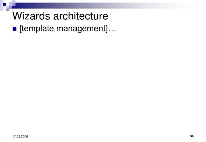 Wizards architecture