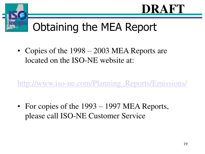 Obtaining the MEA Report