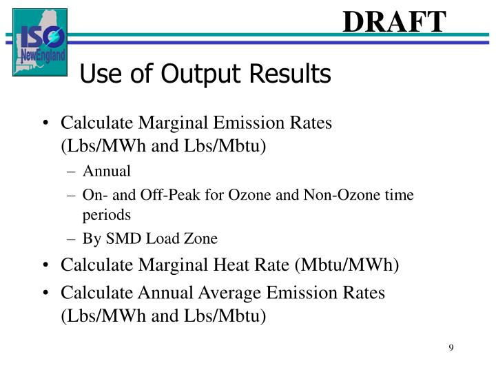 Use of Output Results