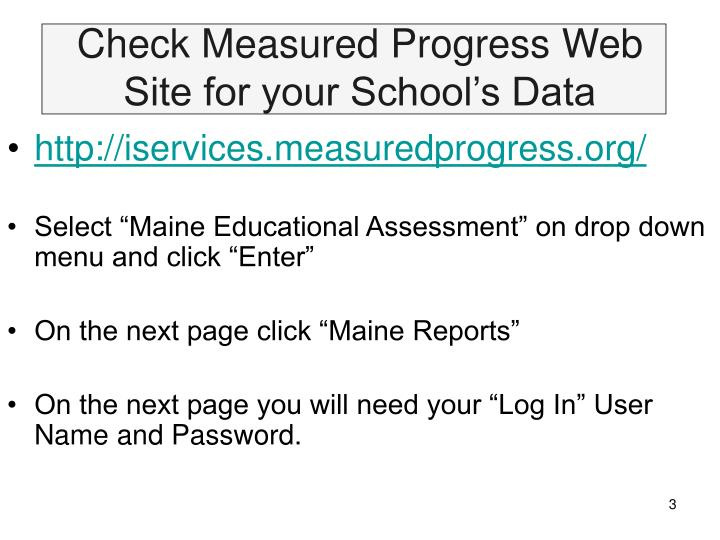Check measured progress web site for your school s data