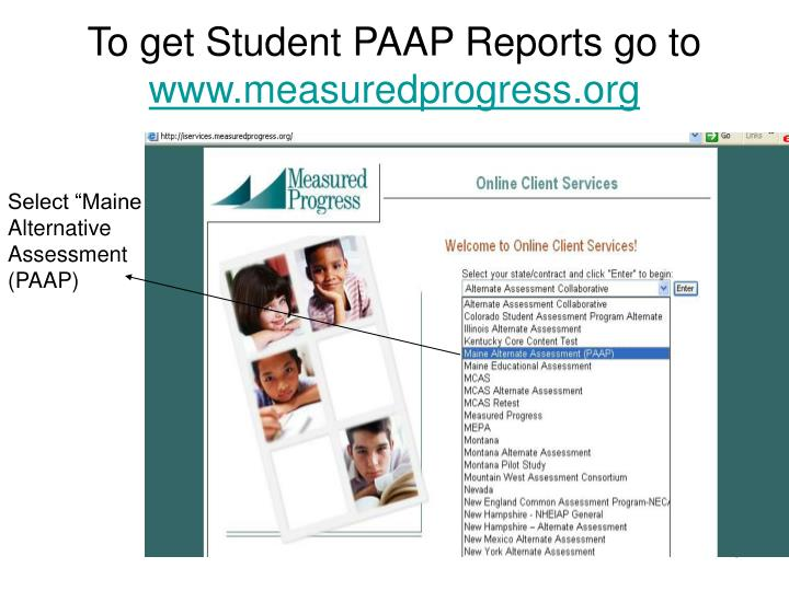 To get Student PAAP Reports go to