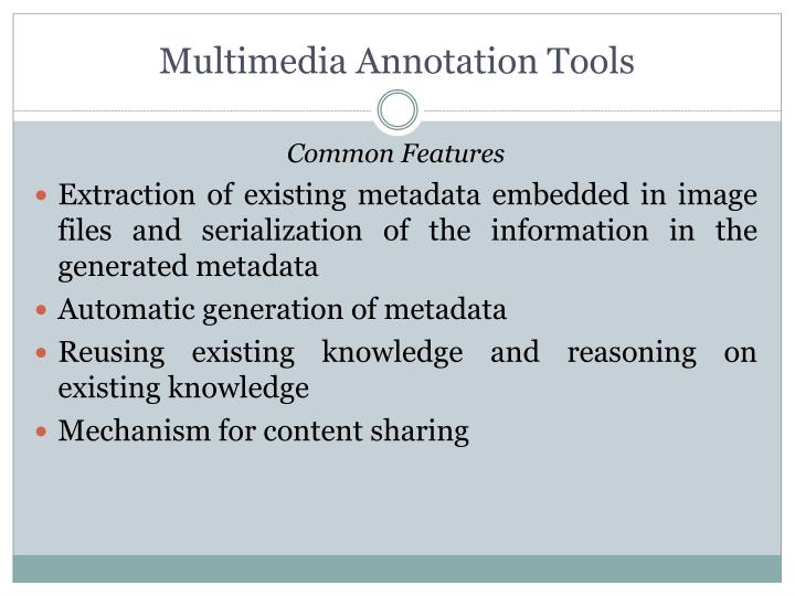 Multimedia Annotation Tools