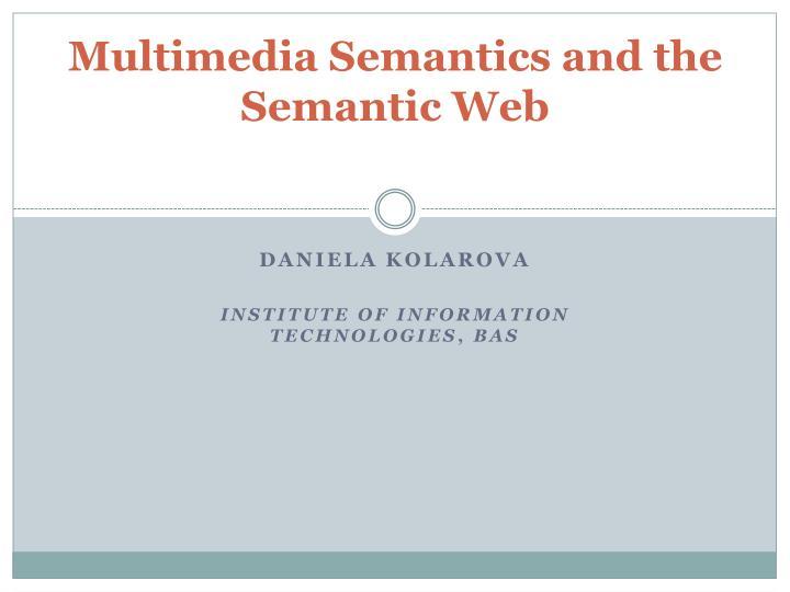 multimedia semantics and the semantic web