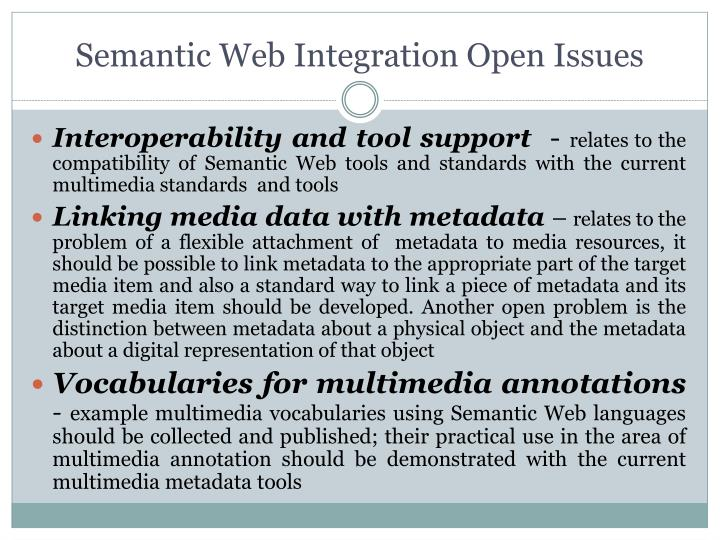 Semantic Web Integration Open Issues