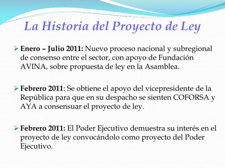 La Historia del Proyecto de Ley