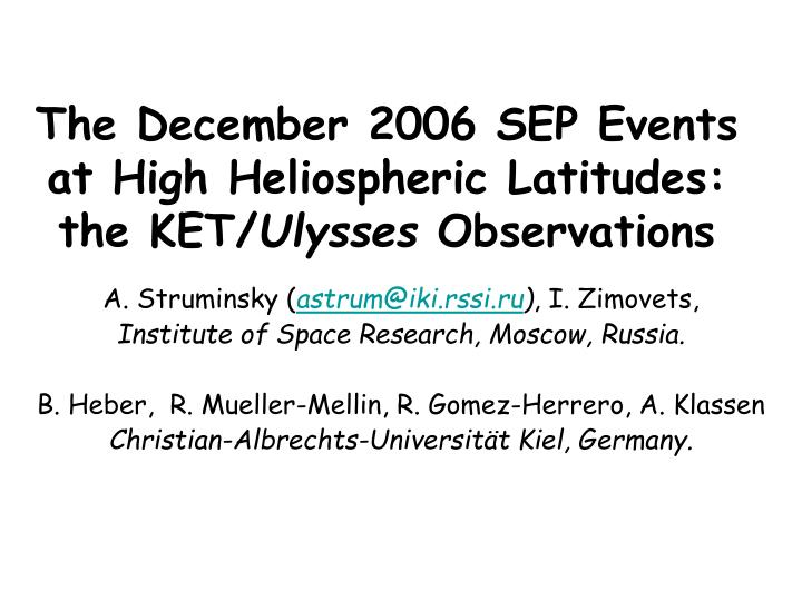 The December 2006 SEP Events at High Heliospheric Latitudes: the KET/