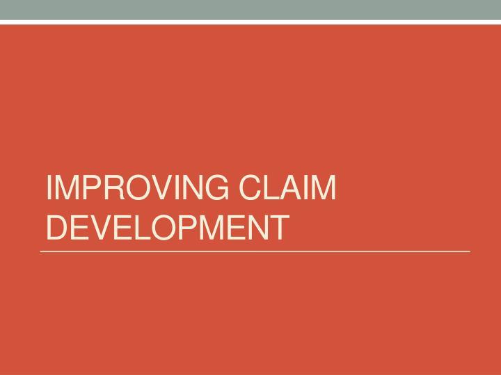 Improving claim development