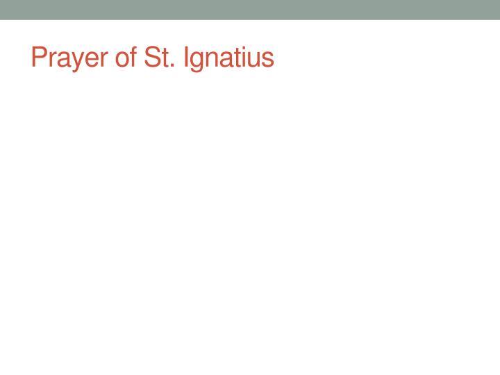 Prayer of St. Ignatius