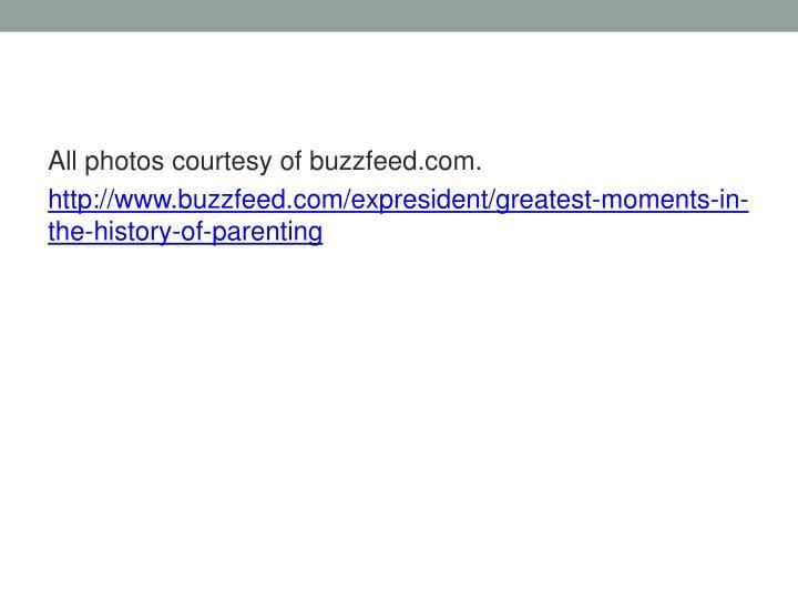 All photos courtesy of buzzfeed.com.