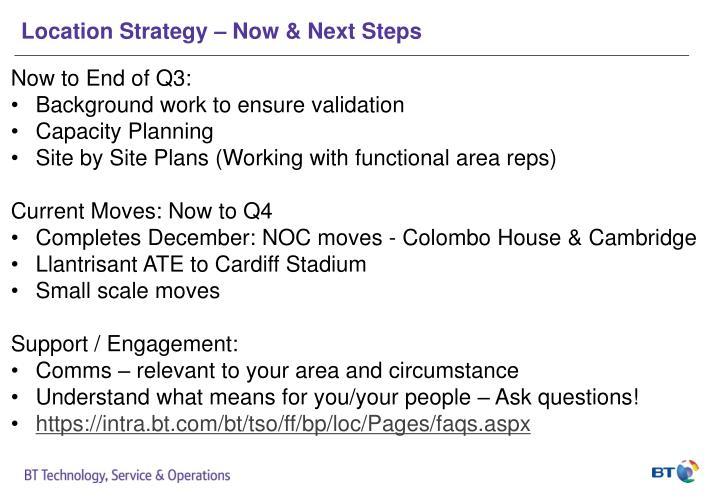 Location Strategy – Now & Next Steps