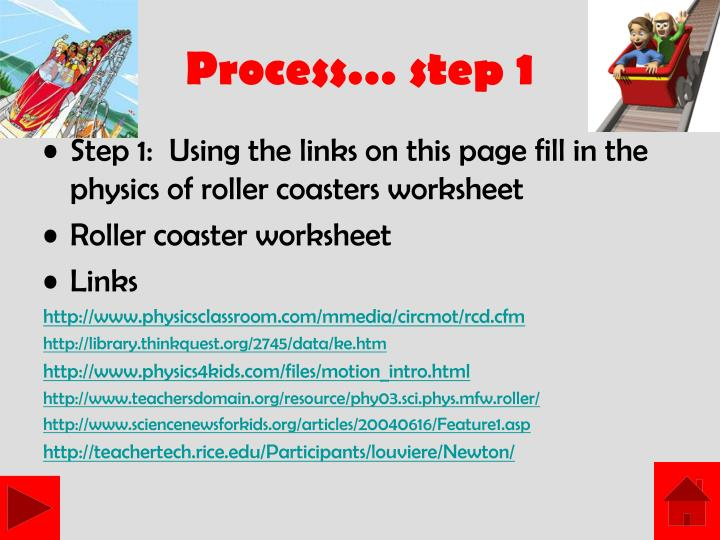 Process… step 1
