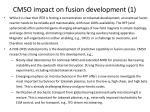 cmso impact on fusion development 1