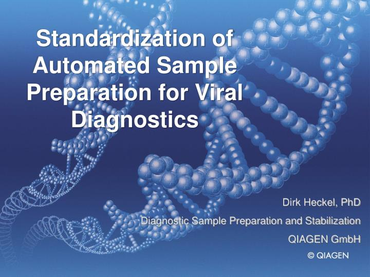 Standardization of Automated Sample Preparation for Viral Diagnostics