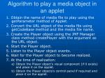algorithm to play a media object in an applet