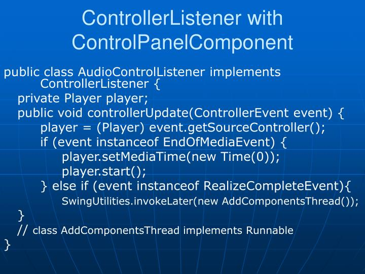 ControllerListener with ControlPanelComponent