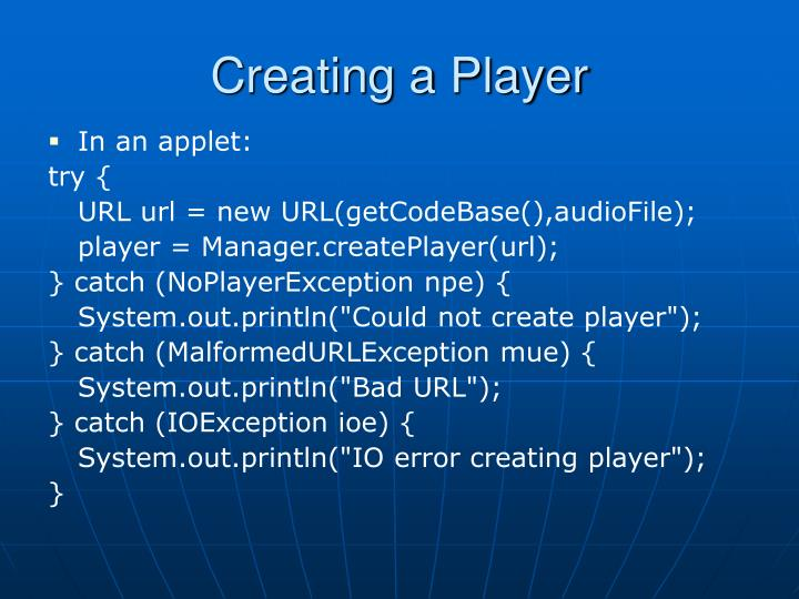 Creating a Player