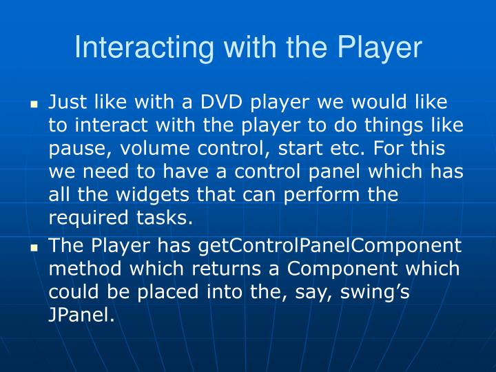 Interacting with the Player